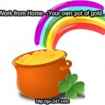 work from home pot of gold 150x150 Online Marketing   Yes, You Can Make Money Online